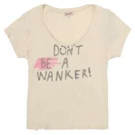 Don't Be A Wanker T-Shirt